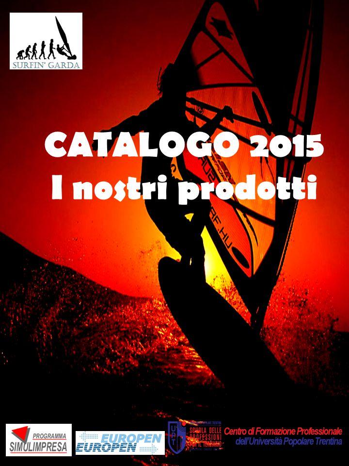 CATALOGO 2015 I nostri prodotti