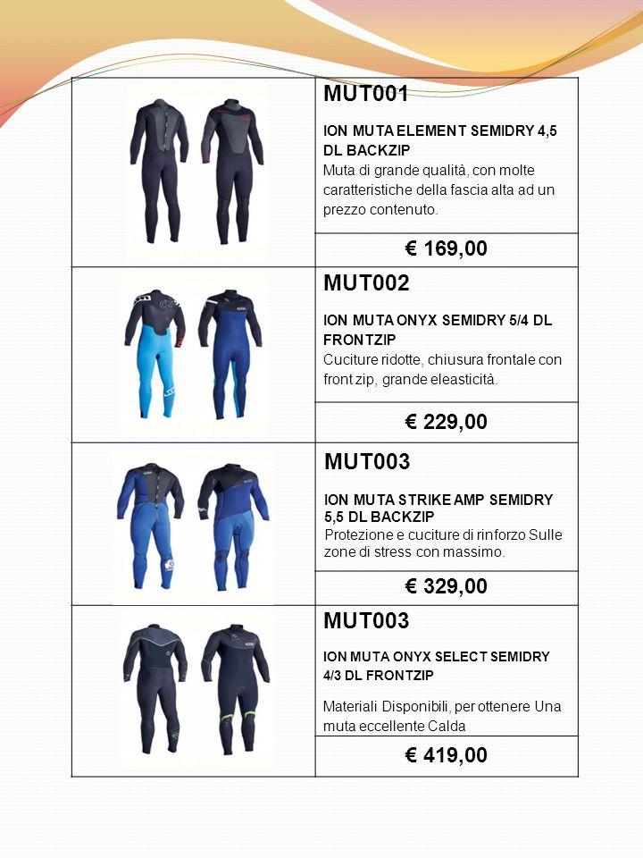 MUT001 ION MUTA ELEMENT SEMIDRY 4,5 DL BACKZIP Muta di grande qualità, con molte caratteristiche della fascia alta ad un prezzo contenuto. € 169,00 MU