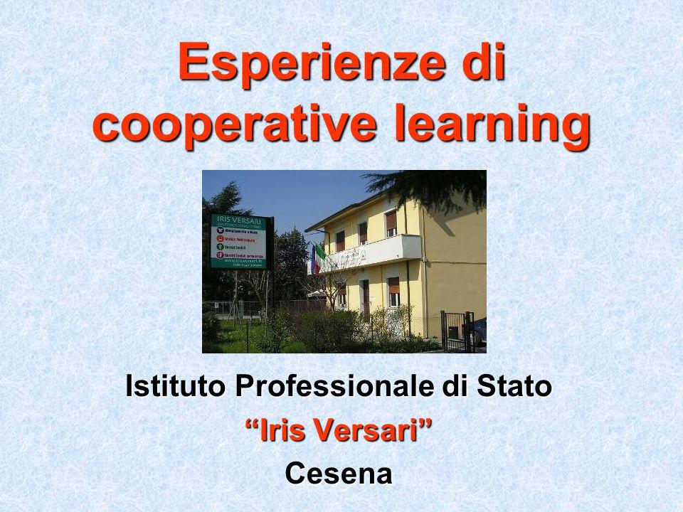 Esperienze di cooperative learning Istituto Professionale di Stato Iris Versari Cesena