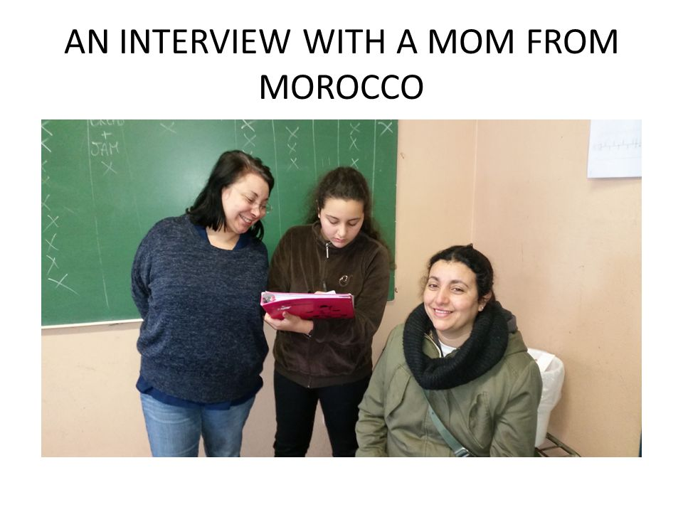 AN INTERVIEW WITH A MOM FROM MOROCCO