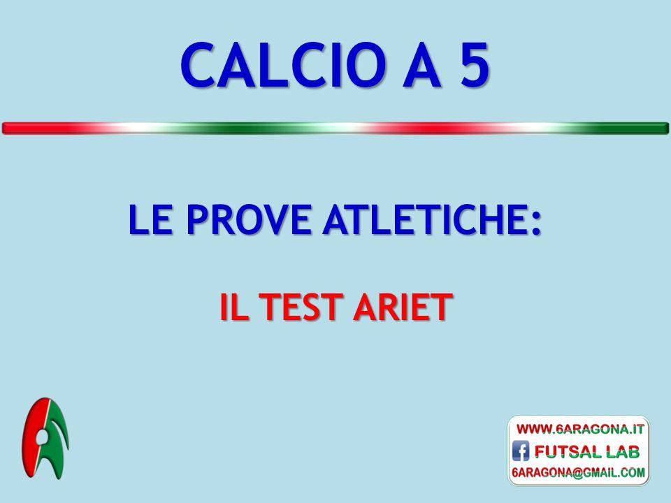 A - B CORSA FRONTALE A - D RECUPERO CAMMINANDO A - C CORSA LATERALE TEST ARIET