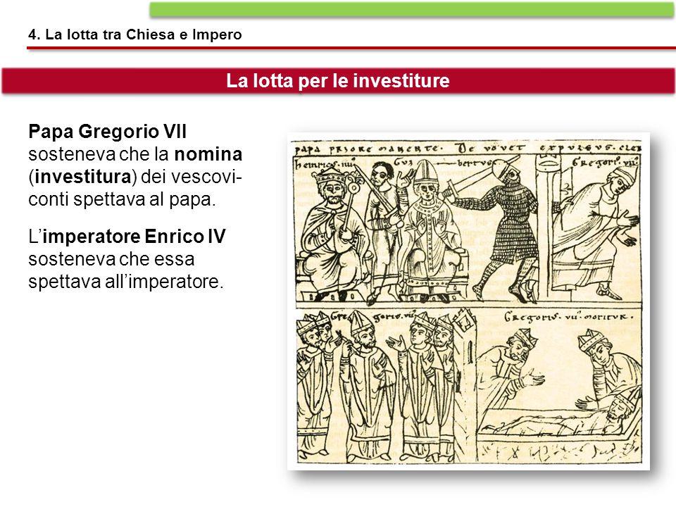 Papa Gregorio VII sosteneva che la nomina (investitura) dei vescovi- conti spettava al papa. L'imperatore Enrico IV sosteneva che essa spettava all'im