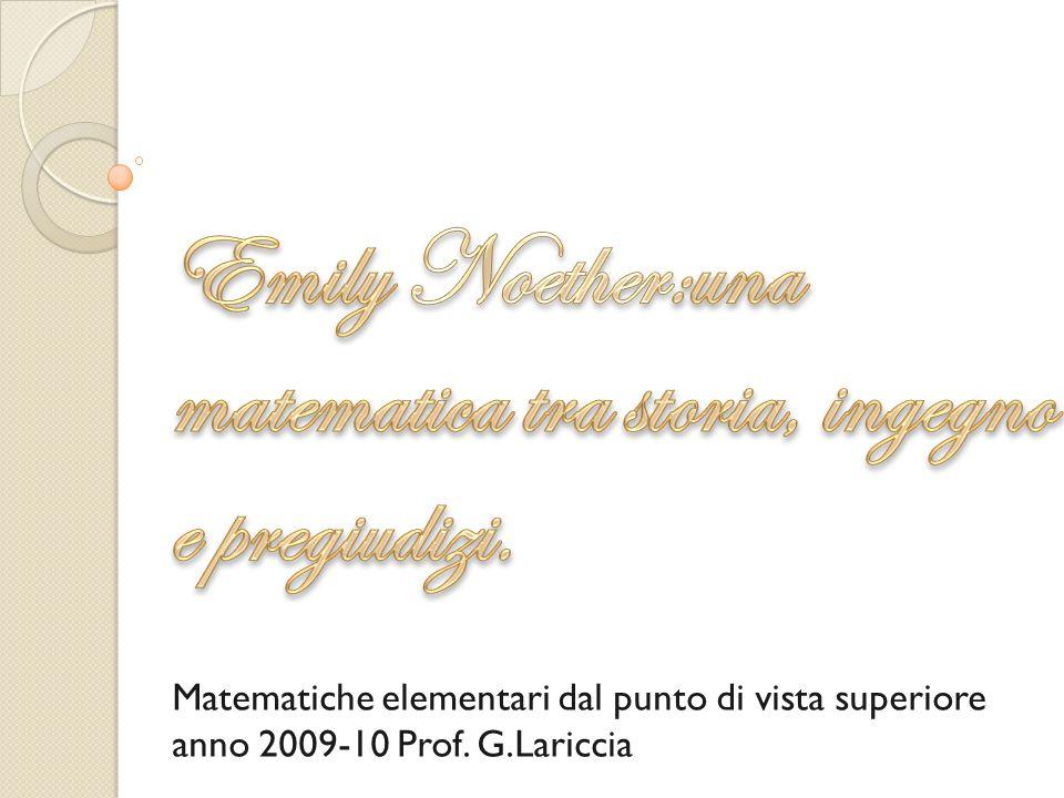 Matematiche elementari dal punto di vista superiore anno 2009-10 Prof. G.Lariccia
