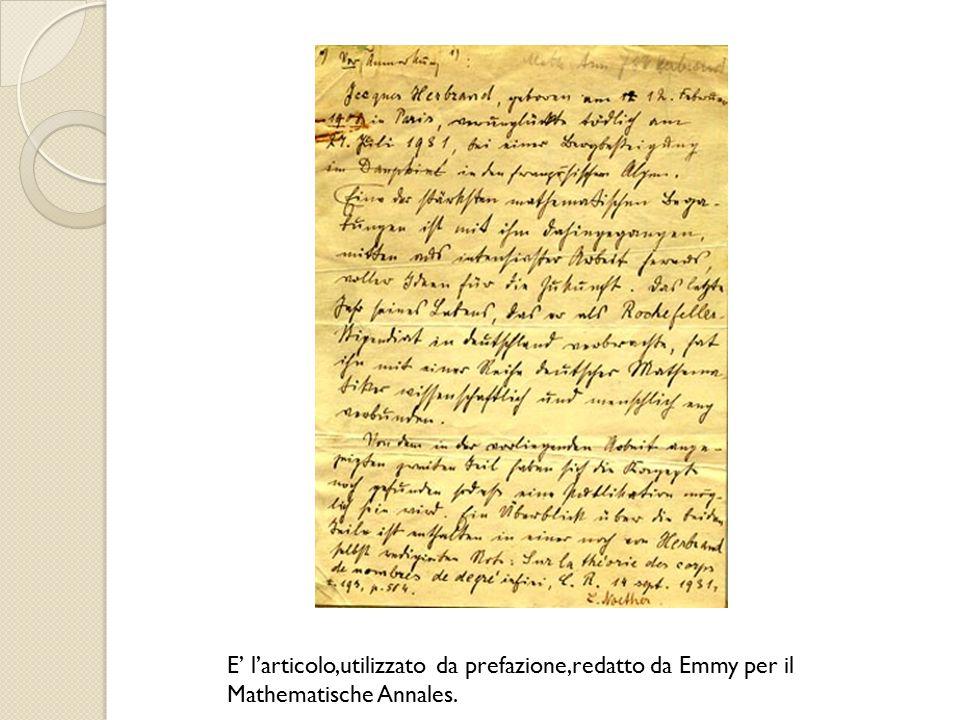 E' l'articolo,utilizzato da prefazione,redatto da Emmy per il Mathematische Annales.