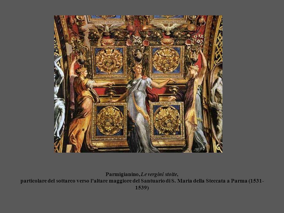 Parmigianino, Le vergini stolte, particolare del sottarco verso l'altare maggiore del Santuario di S. Maria della Steccata a Parma (1531- 1539)