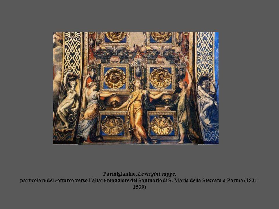 Parmigianino, Le vergini sagge, particolare del sottarco verso l'altare maggiore del Santuario di S. Maria della Steccata a Parma (1531- 1539)