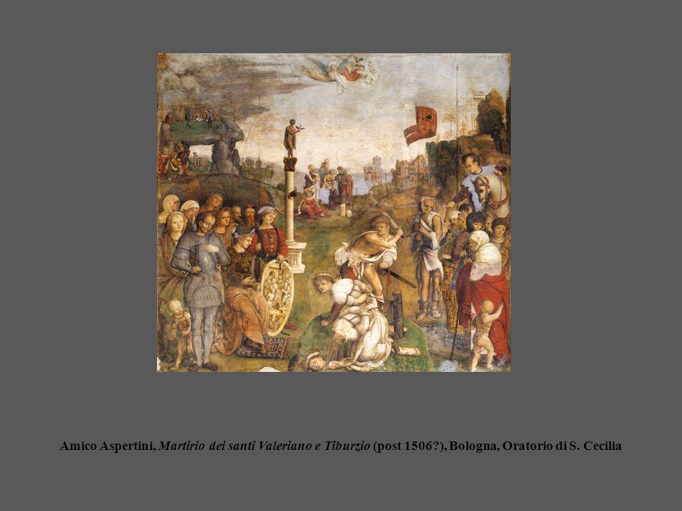 Amico Aspertini, Martirio dei santi Valeriano e Tiburzio (post 1506?), Bologna, Oratorio di S. Cecilia