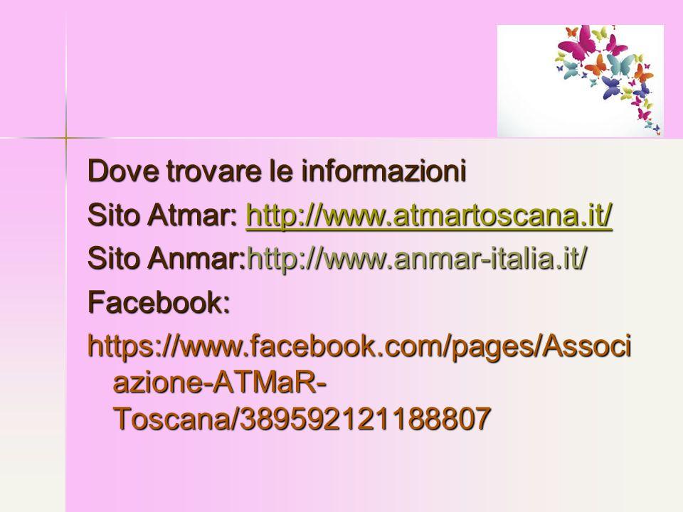 Dove trovare le informazioni Sito Atmar: http://www.atmartoscana.it/ http://www.atmartoscana.it/ Sito Anmar:http://www.anmar-italia.it/ Facebook: http