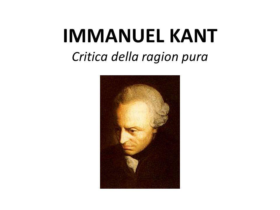 IMMANUEL KANT Critica della ragion pura