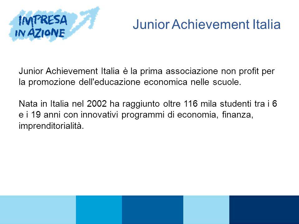 Junior Achievement Italia è la prima associazione non profit per la promozione dell'educazione economica nelle scuole. Nata in Italia nel 2002 ha ragg