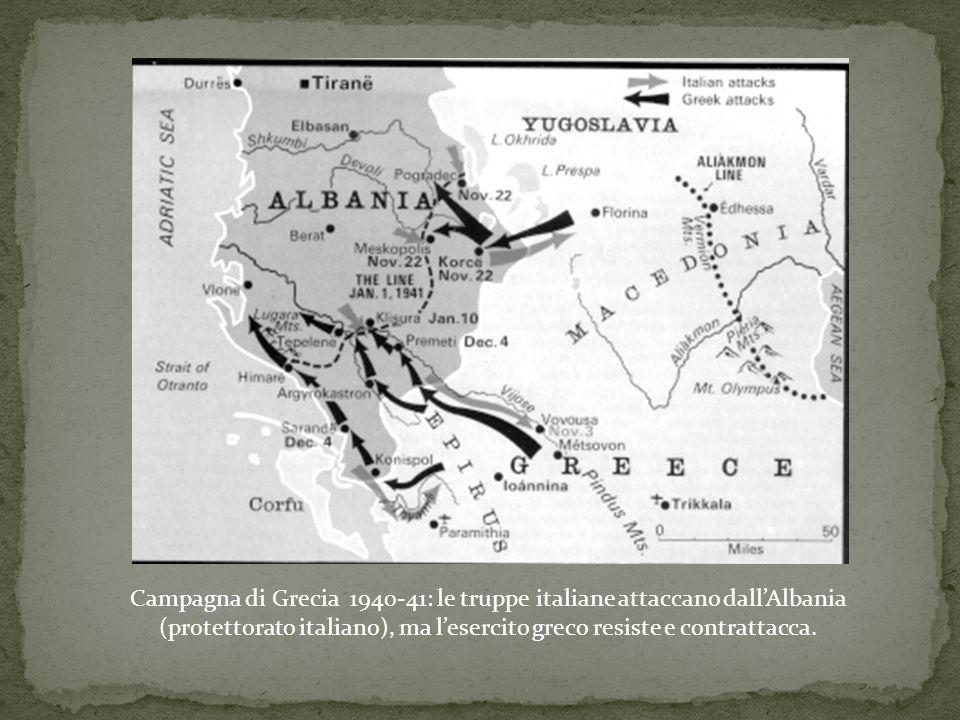 Campagna di Grecia 1940-41: le truppe italiane attaccano dall'Albania (protettorato italiano), ma l'esercito greco resiste e contrattacca.