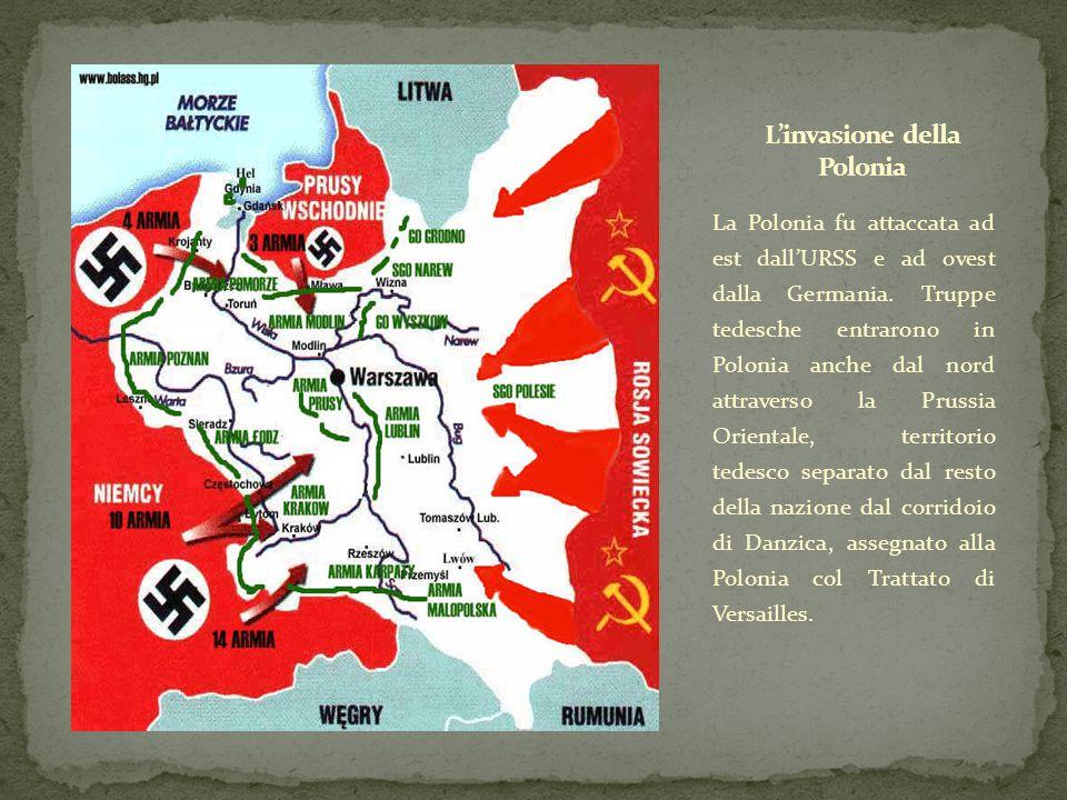La Polonia fu attaccata ad est dall'URSS e ad ovest dalla Germania. Truppe tedesche entrarono in Polonia anche dal nord attraverso la Prussia Oriental