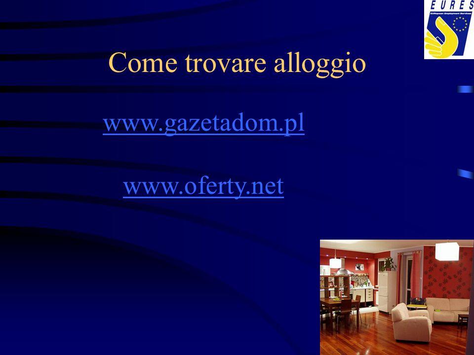 Come trovare alloggio www.gazetadom.pl www.oferty.net