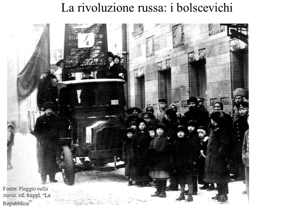 """La rivoluzione russa: i bolscevichi Fonte: Viaggio nella storia, cd. Suppl. """"La Repubblica """""""