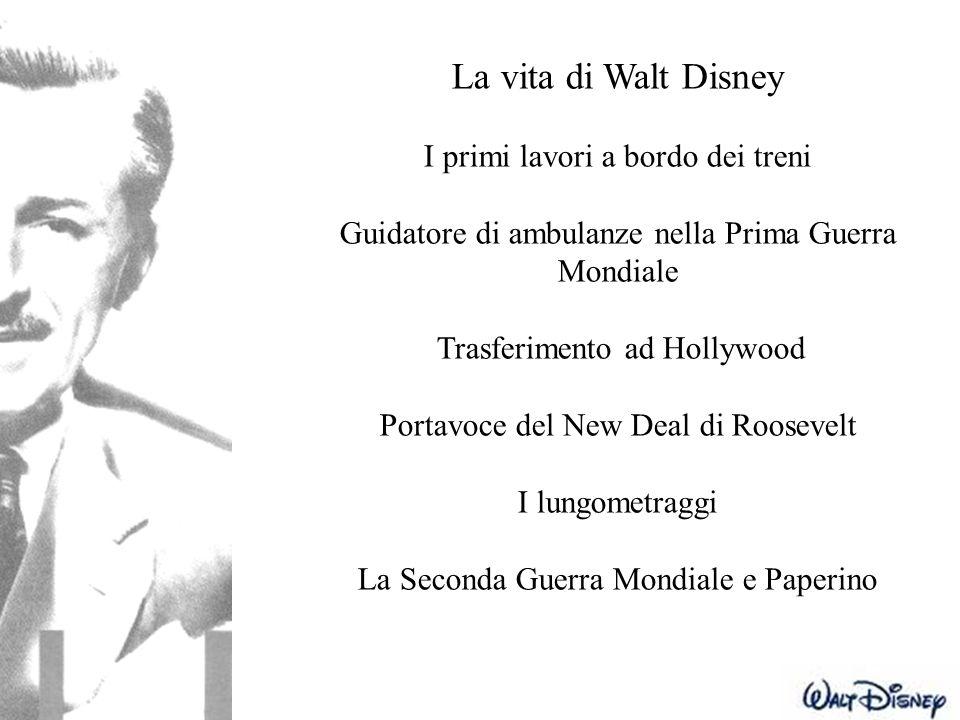 La vita di Walt Disney I primi lavori a bordo dei treni Guidatore di ambulanze nella Prima Guerra Mondiale Trasferimento ad Hollywood Portavoce del Ne