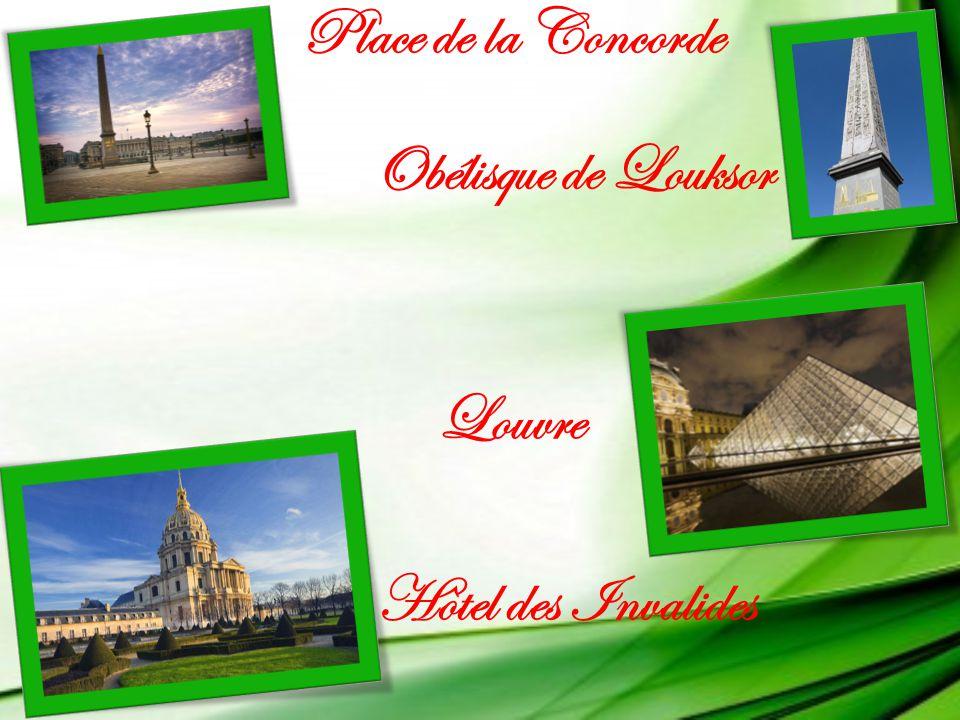 Place de la Concorde Obélisque de Louksor Louvre Hotel des Invalides ^