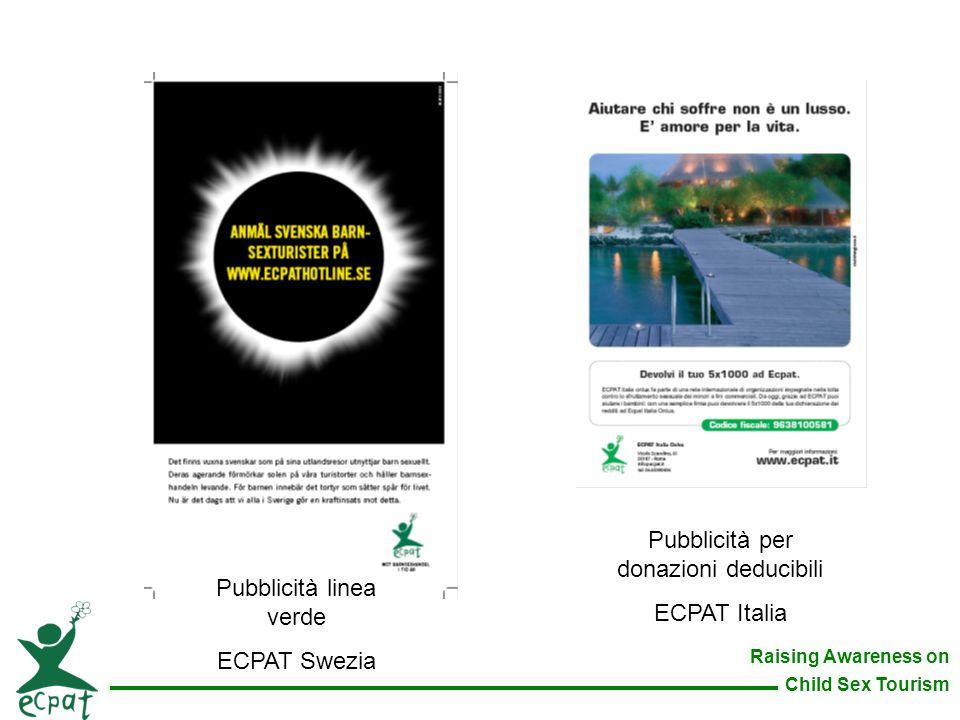 Raising Awareness on Child Sex Tourism Pubblicità linea verde ECPAT Swezia Pubblicità per donazioni deducibili ECPAT Italia