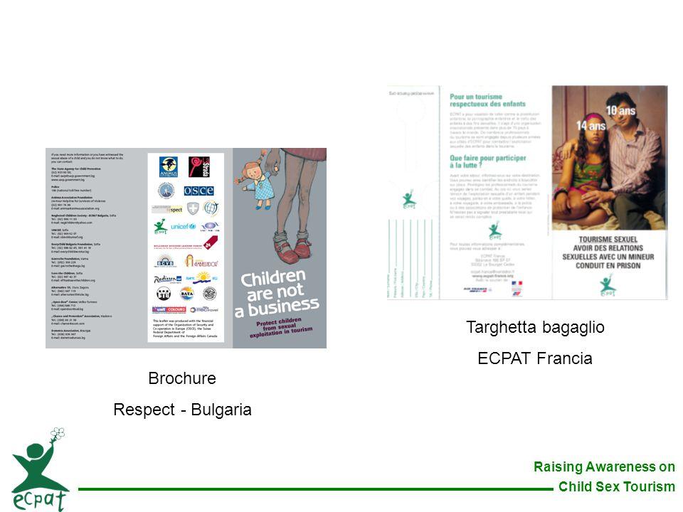 Raising Awareness on Child Sex Tourism Brochure Respect - Bulgaria Targhetta bagaglio ECPAT Francia