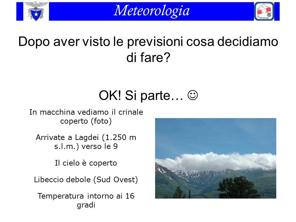 Dopo aver visto le previsioni cosa decidiamo di fare? OK! Si parte… In macchina vediamo il crinale coperto (foto) Arrivate a Lagdei (1.250 m s.l.m.) v