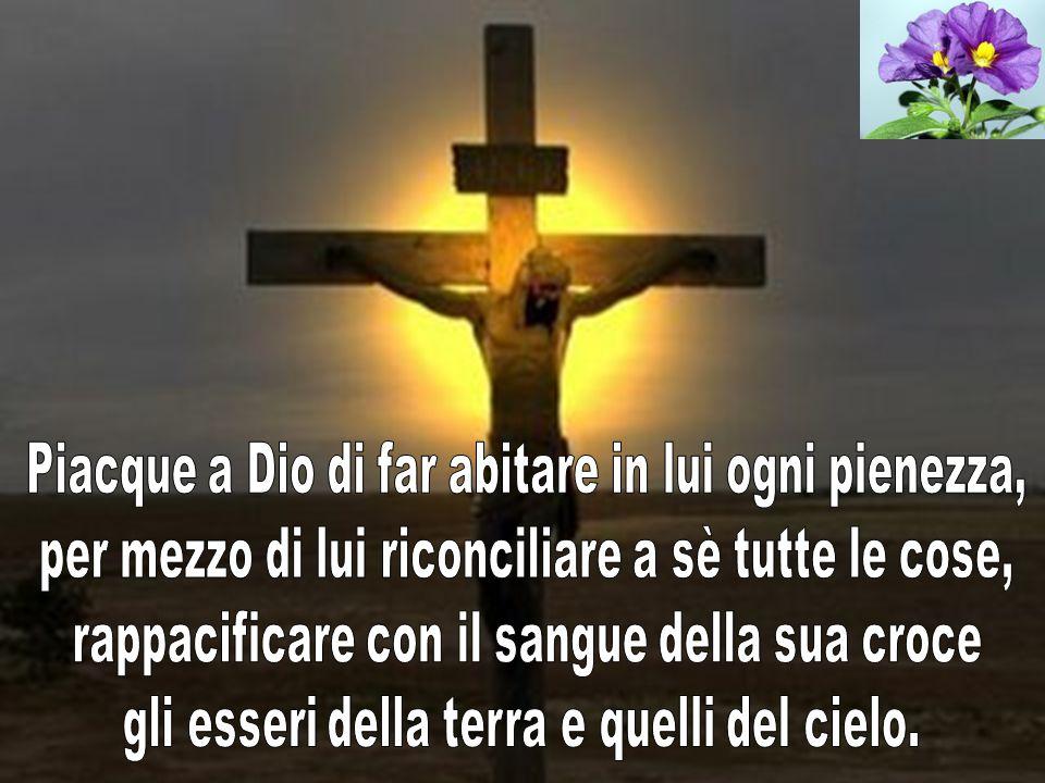 Egli è il capo del corpo che è la chiesa ; è il principio di tutto, il primogenito di coloro che risuscitano dai morti, per ottenere il primato su tut