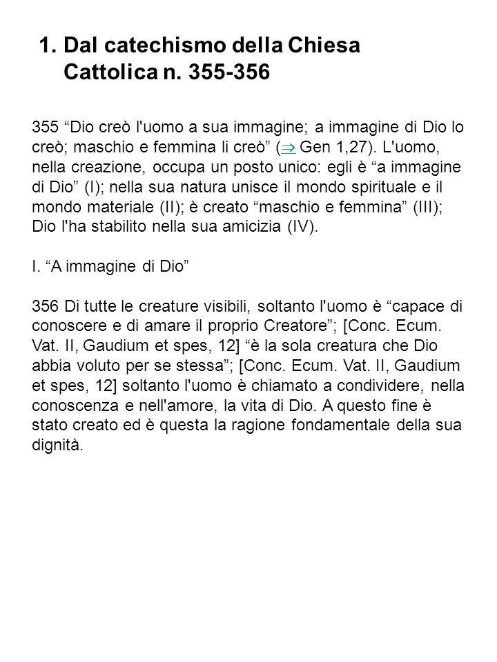 Dalla Bibbia: Gn 1,1-2,4a tradizione P=sacerdotale VI sec.
