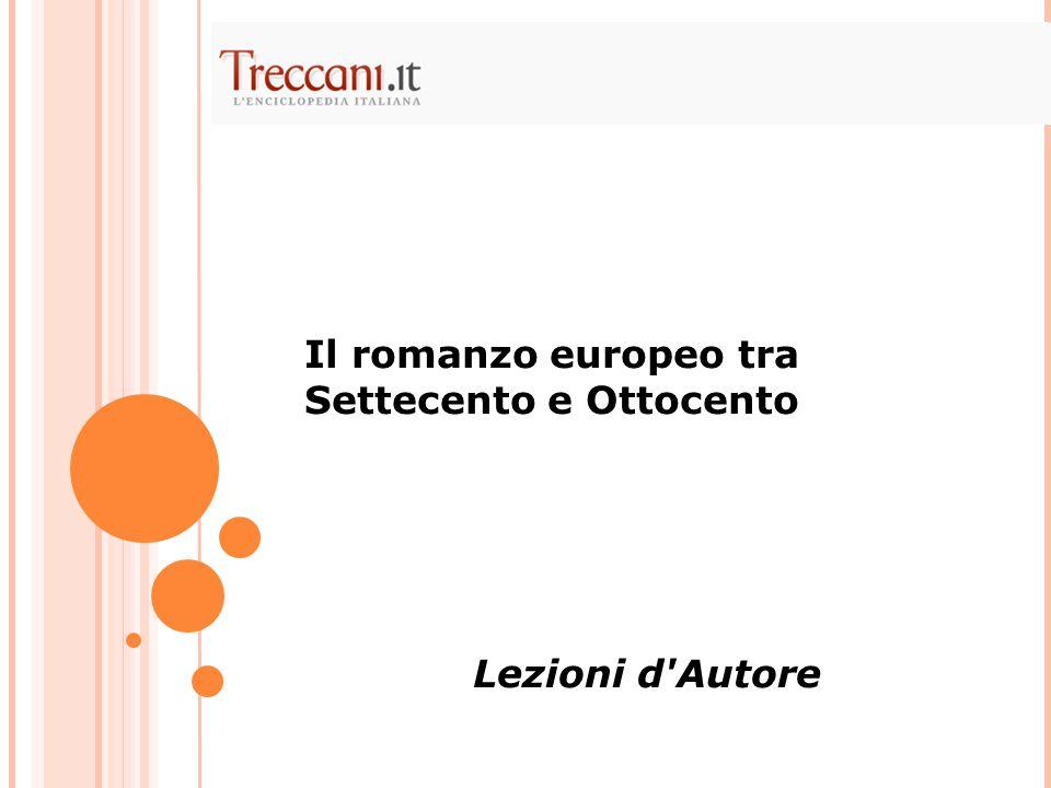 Il romanzo europeo tra Settecento e Ottocento Lezioni d'Autore