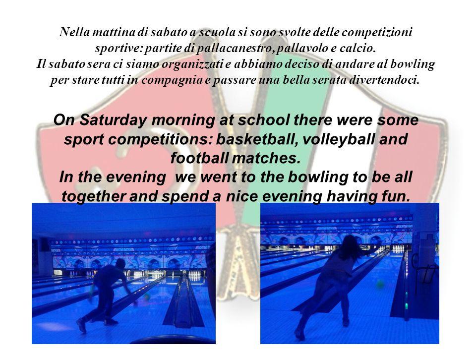 Nella mattina di sabato a scuola si sono svolte delle competizioni sportive: partite di pallacanestro, pallavolo e calcio.