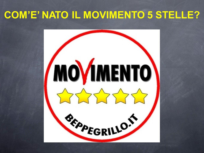COM'E' NATO IL MOVIMENTO 5 STELLE