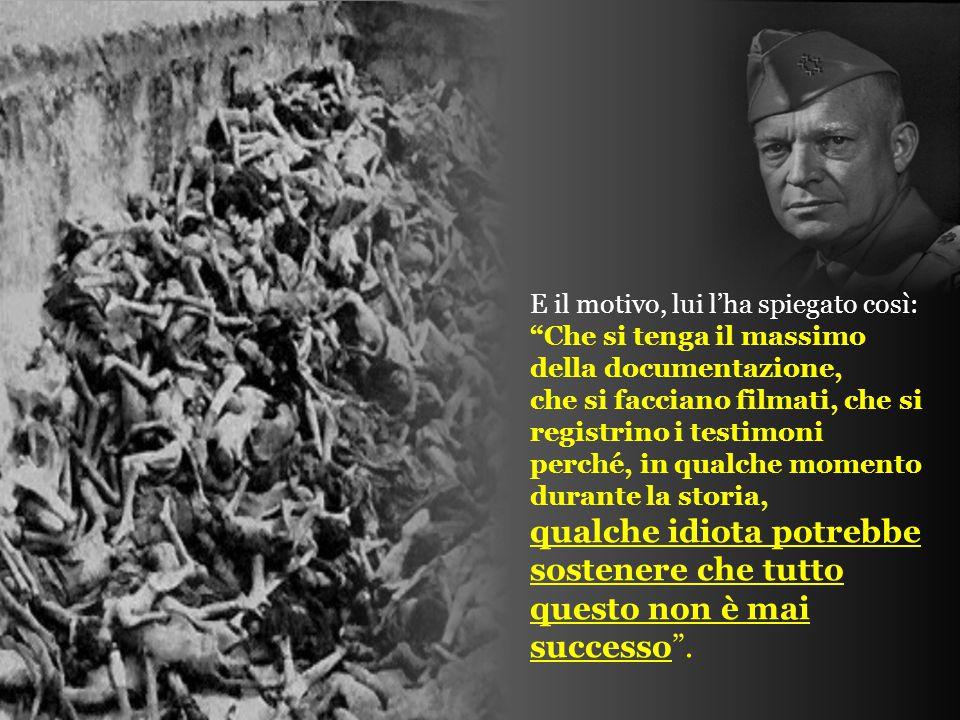 …Fece in modo che i civili tedeschi delle città vicine fossero accompagnati fino a quei campi per vedere e persino per seppellire quei morti.