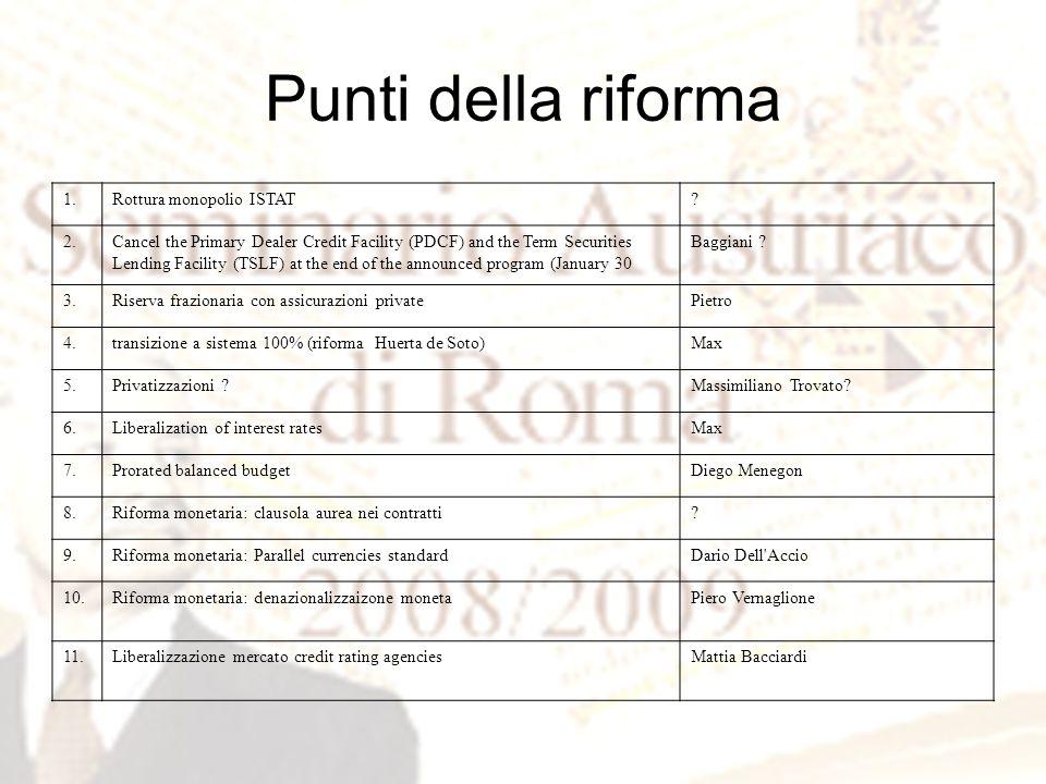 Punti della riforma 1.Rottura monopolio ISTAT.
