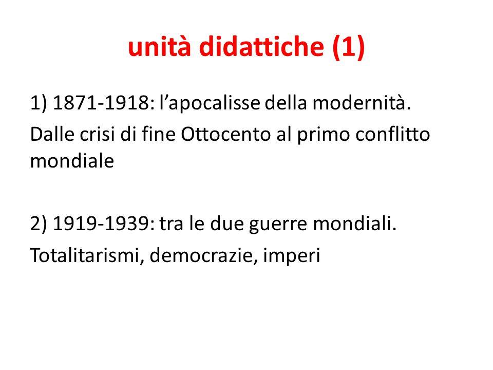 unità didattiche (2) 3) 1939-1970: il secondo conflitto mondiale e il lungo dopoguerra.