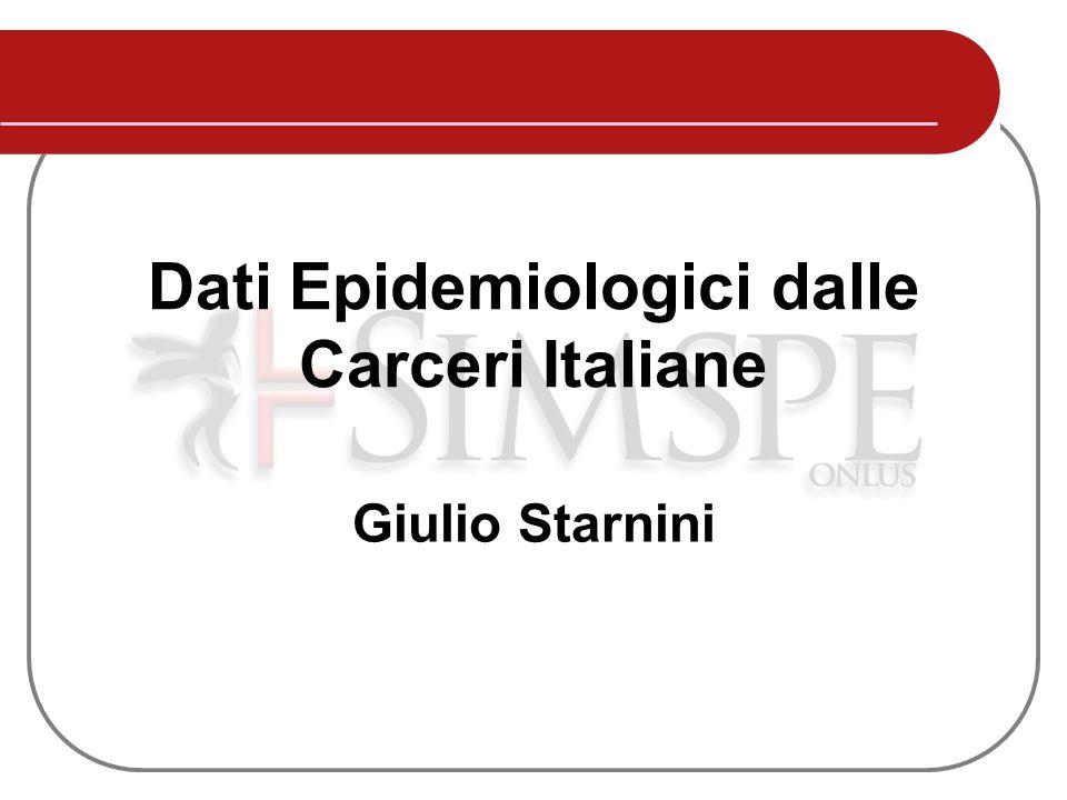 Giulio Starnini Dati Epidemiologici dalle Carceri Italiane