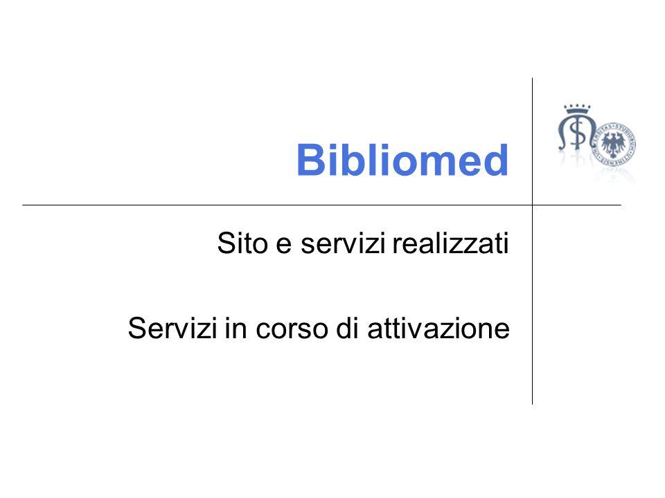 Bibliomed Sito e servizi realizzati Servizi in corso di attivazione