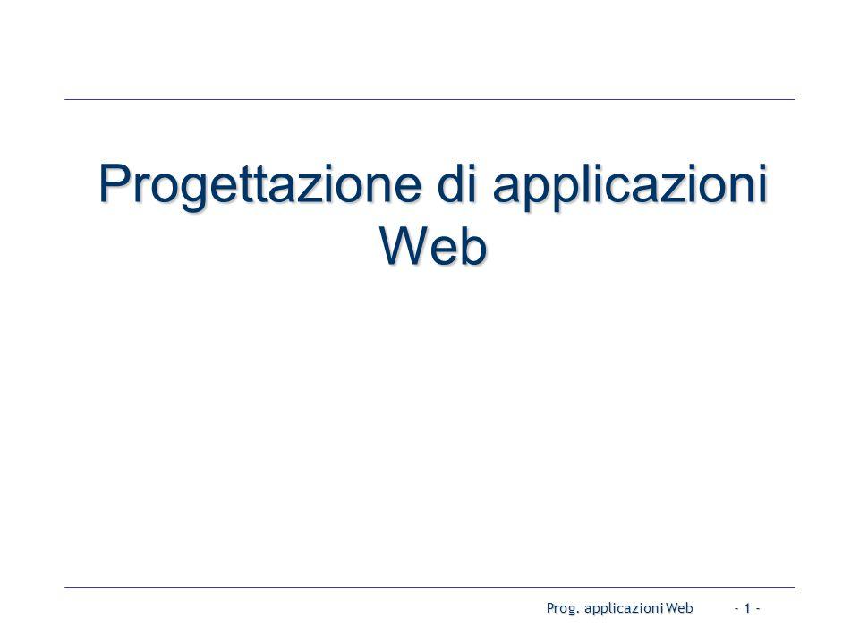 Prog. applicazioni Web- 1 - Progettazione di applicazioni Web