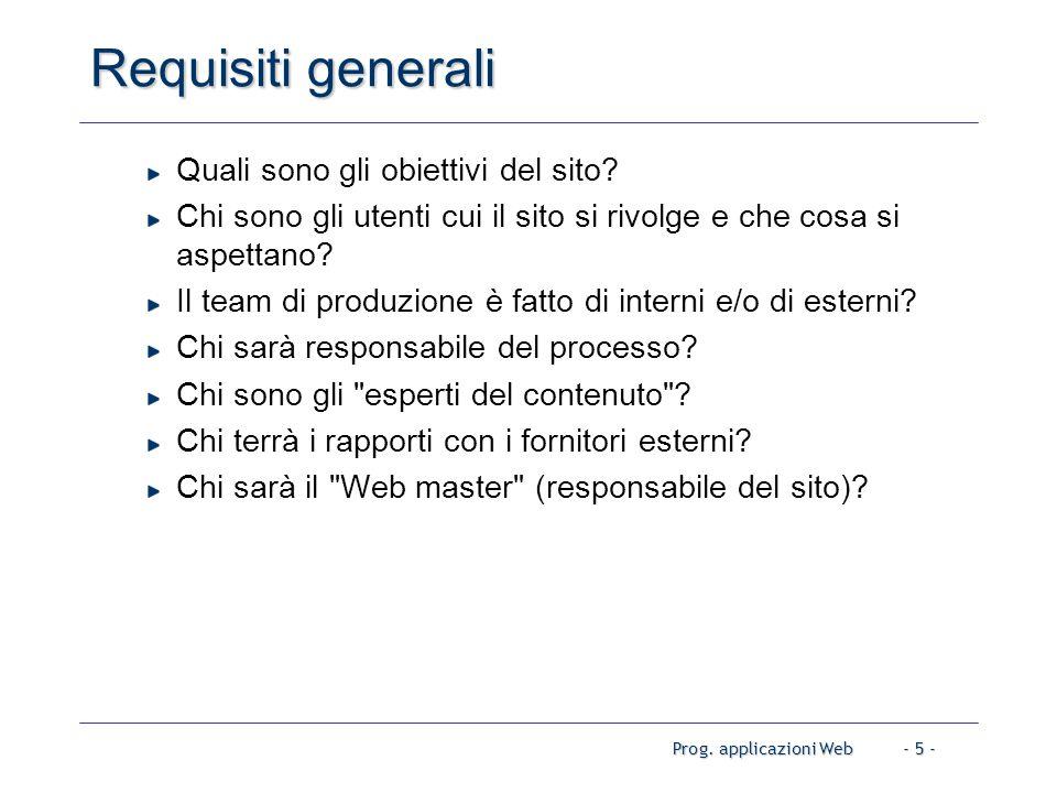 Prog. applicazioni Web- 5 - Requisiti generali Quali sono gli obiettivi del sito.