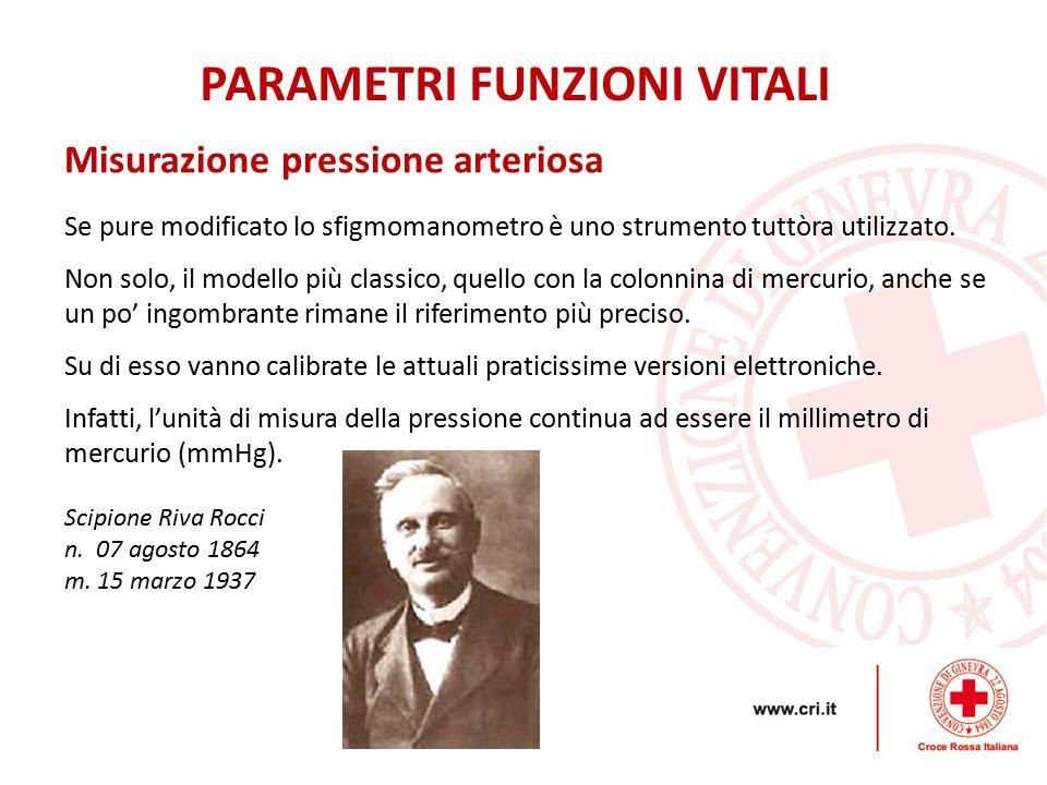 Misurazione pressione arteriosa PARAMETRI FUNZIONI VITALI Se pure modificato lo sfigmomanometro è uno strumento tuttòra utilizzato.