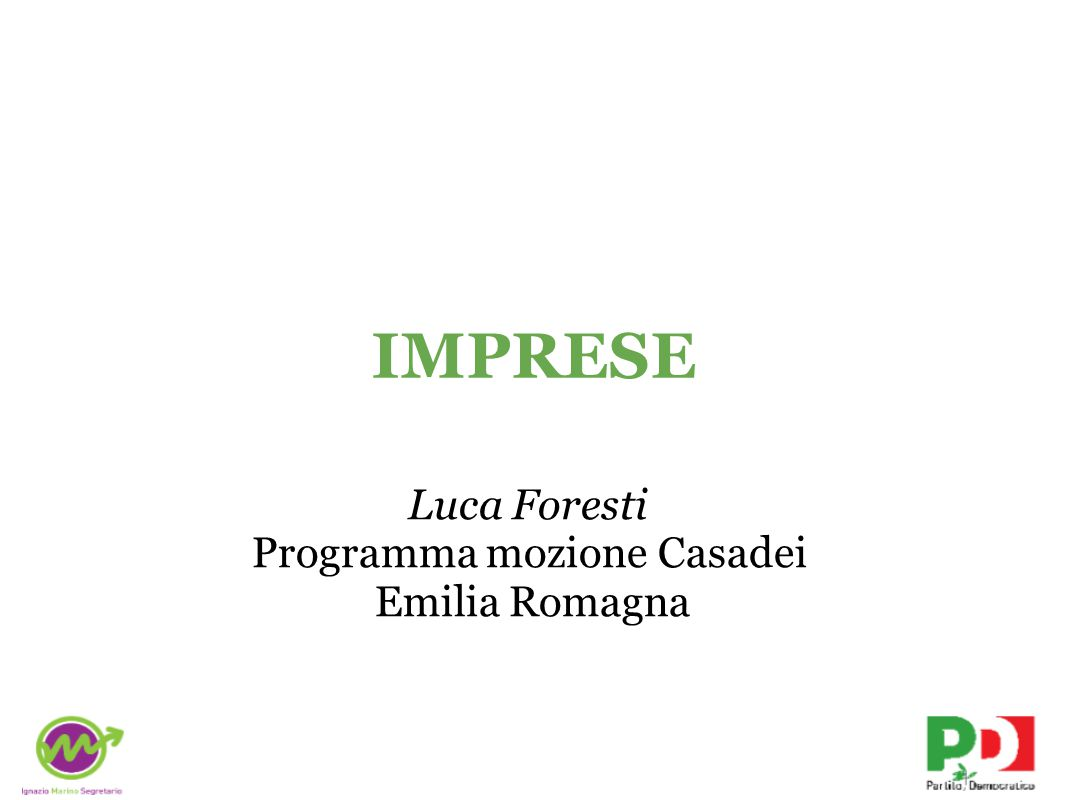 IMPRESE Luca Foresti Programma mozione Casadei Emilia Romagna