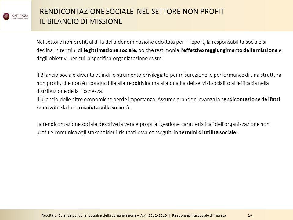Facoltà di Scienze politiche, sociali e della comunicazione – A.A. 2012-2013 | Responsabilità sociale d'impresa 26 RENDICONTAZIONE SOCIALE NEL SETTORE