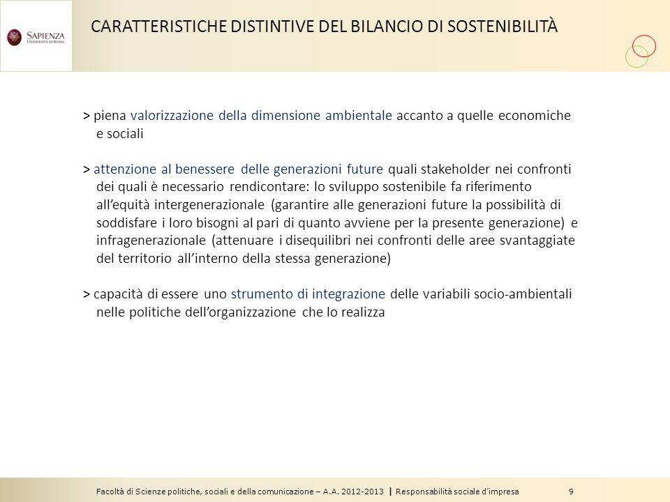Facoltà di Scienze politiche, sociali e della comunicazione – A.A. 2012-2013 | Responsabilità sociale d'impresa 9 CARATTERISTICHE DISTINTIVE DEL BILAN
