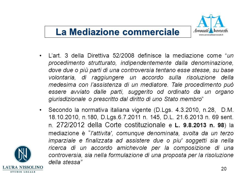 20 La Mediazione commerciale L'art.