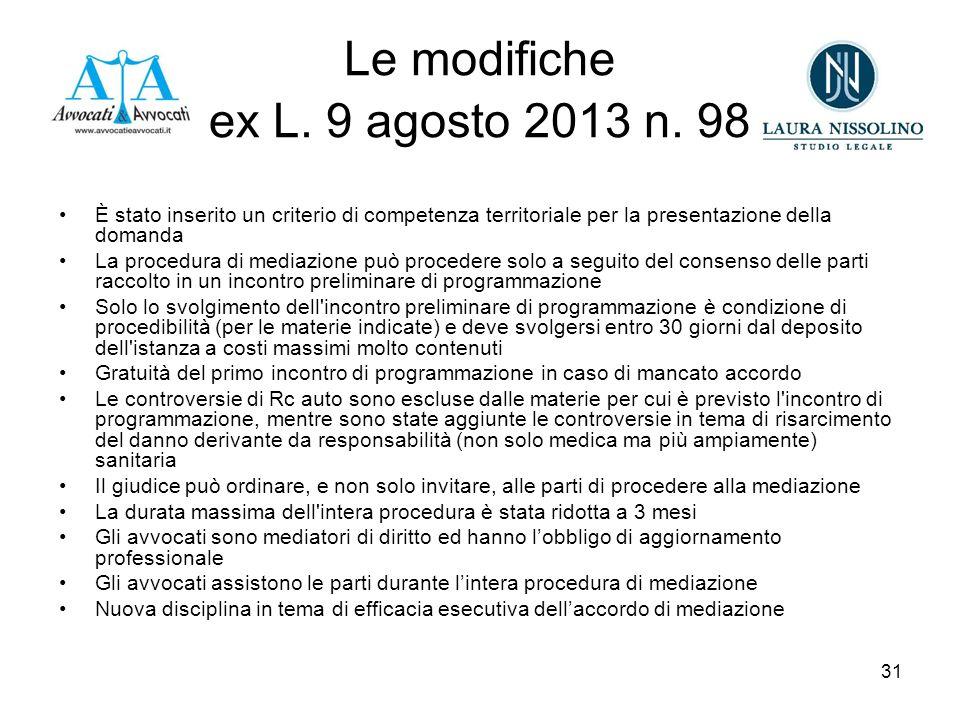 31 Le modifiche ex L. 9 agosto 2013 n.
