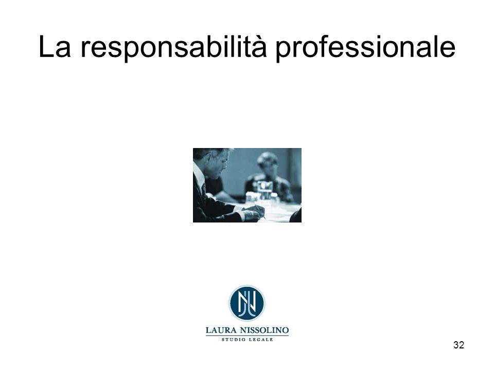 32 La responsabilità professionale
