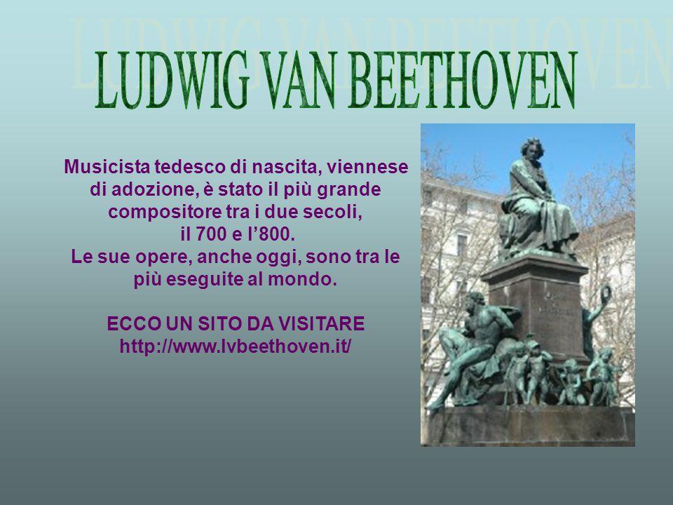 Musicista tedesco di nascita, viennese di adozione, è stato il più grande compositore tra i due secoli, il 700 e l'800.