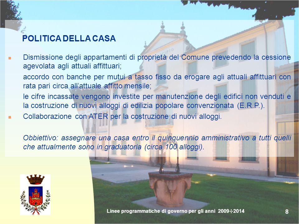 99 CULTURA, SPETTACOLO e TURISMO Collaborazione con Provincia, Regione e comuni del mandamento al fine di potenziare l'offerta e il marketing turistico.
