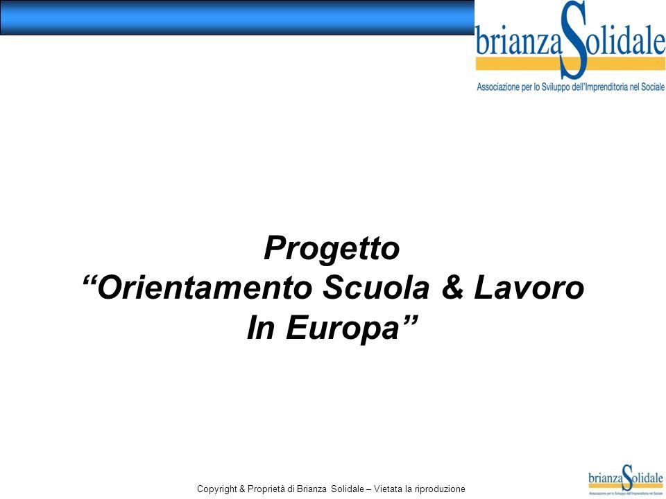 Progetto Orientamento Scuola & Lavoro In Europa