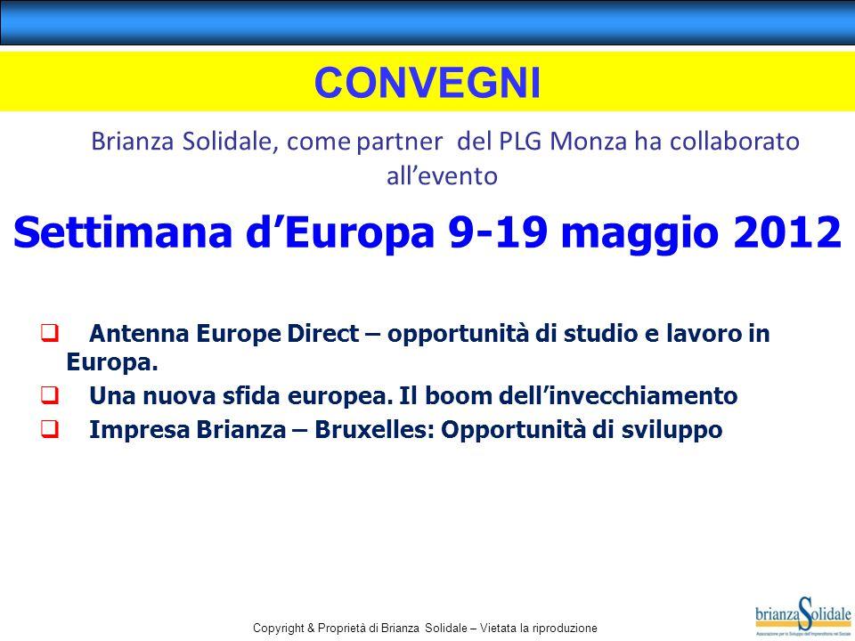Copyright & Proprietà di Brianza Solidale – Vietata la riproduzione  Antenna Europe Direct – opportunità di studio e lavoro in Europa.  Una nuova sf