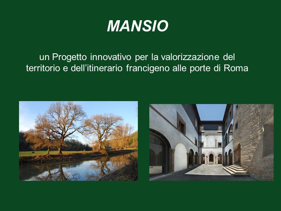 MANSIO un Progetto innovativo per la valorizzazione del territorio e dell'itinerario francigeno alle porte di Roma