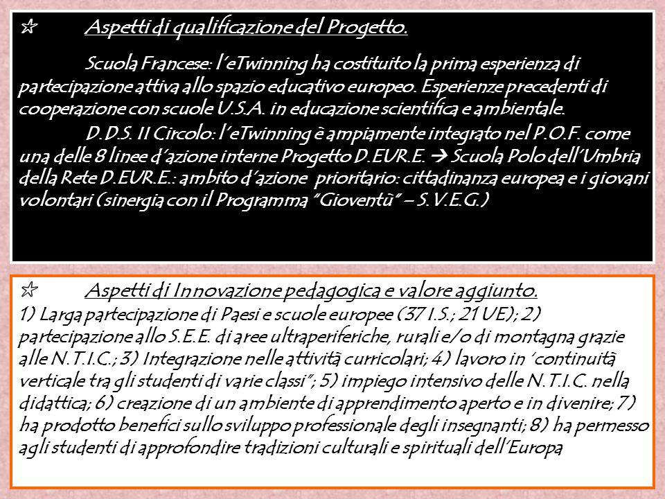 ✩ Aspetti di qualificazione del Progetto.