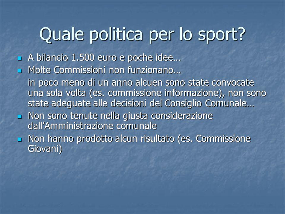 Quale politica per lo sport.