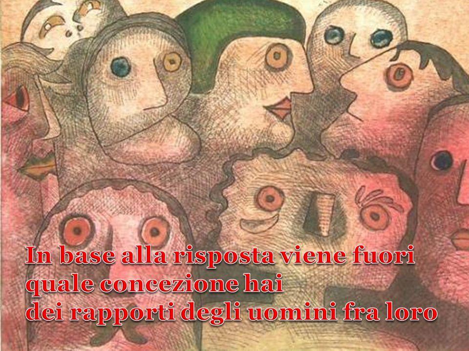 Nel corso della storia molte sono le espressioni che hanno cercato di sintetizzare l'essenza dell'uomo.